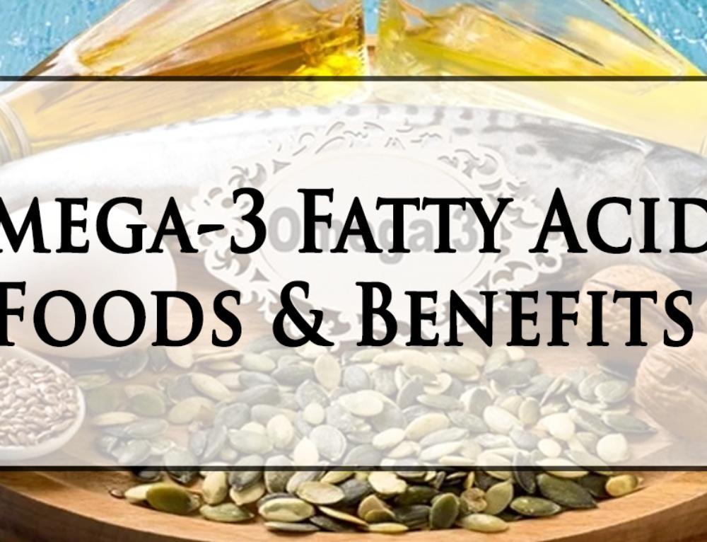 Omega-3 Fatty Acids: Foods & Benefits